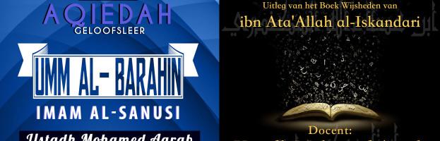 Cursussen: 'Aqiedah' & 'Al Hikam Al'Attaiyah' | Ustadh Mohamed Aarab | Vrijdag 8 januari 2016