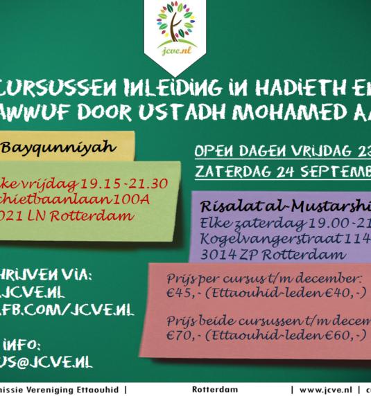 Cursussen: 'Al-Bayqunniyah' & 'Risalat Al-Mustarshidin' | Ustadh Mohamed Aarab | Herfst 2016