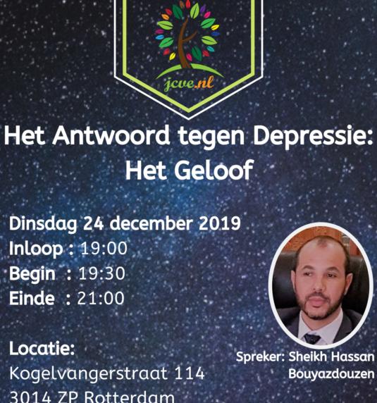 """Lezing: """"Het Antwoord tegen Depressie: Het Geloof""""   sheikh Hassan Bouyazdouzen  dinsdag24 december 2019"""